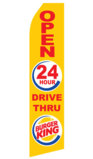 Burger King 24 HR Drive Thru Logo Swooper Flag