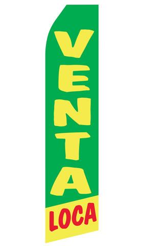 Venta Loca Swooper Flag